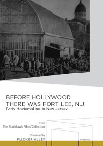 Flicker Alley blu-ray DVD silent film buy watch stream Before Hollywood There Was Fort Lee, N.J.: Early Moviemaking in New Jersey Manufactured-On-Demand MOD DVD