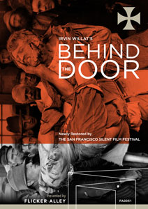Flicker Alley blu-ray DVD silent film buy watch stream Behind the Door (1919) Blu-ray/DVD cover