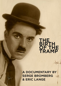 Flicker Alley blu-ray DVD silent film buy watch stream The Birth of the Tramp: A Documentary by Serge Brpmberg and Eric Lange