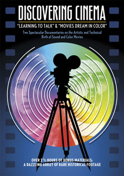 """Discovering Cinema: """"Learning to Talk"""" & """"Movies Dream in Color"""": Two Spectacular Documentaries on the Artistic and Technical Birth of Sound and Color Movies DVD Flicker Alley blu-ray DVD silent film buy watch stream"""