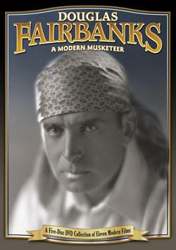 Douglas Fairbanks: A Modern Musketeer, a Collection of Eleven Modern Films DVD Flicker Alley blu-ray DVD silent film buy watch stream