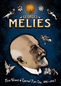 Georges Méliès: First Wizard of Cinema Part One