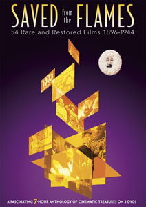 Saved from the Flames: 54 Rare and Restored Films (1896-1944) DVD