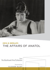 Cecil B. DeMille's The Affairs of Anatol Manufactured-On-Demand MOD DVD Flicker Alley blu-ray DVD silent film buy watch stream