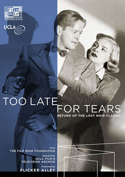 Too Late for Tears Blu-ray/DVD Flicker Alley blu-ray DVD silent film buy watch stream