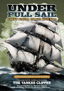 Under Full Sail: Silent Cinema on the High Seas DVD
