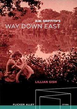 D.W. Griffith's Way Down East streaming in HD Flicker Alley blu-ray DVD silent film buy watch stream