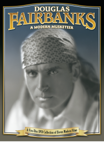Douglas Fairbanks a Modern Musketeer