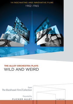 Flicker Alley blu-ray DVD silent film buy watch stream The Alloy Orchestra Plays Wild and Weird Manufactured-On-Demand MOD DVD