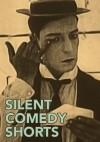 Silent Comedy Shorts Cover 2 v2 copy