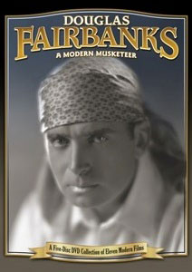 Flicker Alley blu-ray DVD silent film buy watch stream Douglas Fairbanks: A Modern Musketeer, A Collection of Eleven Modern Films DVD