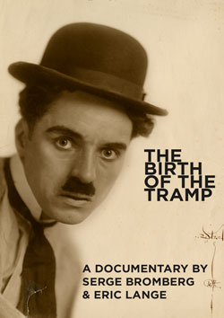 The Birth of the Tramp (2013): A Documentary by Serge Bromberg and Eric Lange Flicker Alley blu-ray DVD silent film buy watch stream