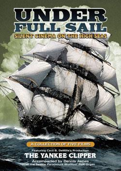 Under Full Sail: Silent Cinema on the High Seas DVD Flicker Alley blu-ray DVD silent film buy watch stream