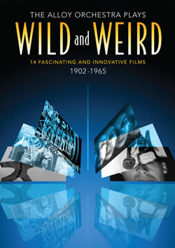 The Alloy Orchestra Plays Wild and Weird: 14 Fascinating and Innovative Films 1902-1965 streaming in HD Flicker Alley blu-ray DVD silent film buy watch stream