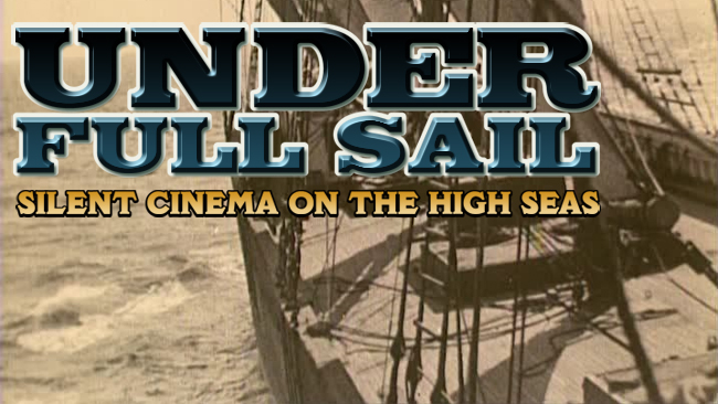 Flicker Alley Silent Film Blu-ray DVD Stream buy MOD Under Full Sail